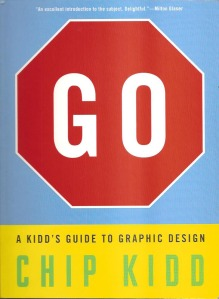 Go, A Kidd's Guide to Graphic Design